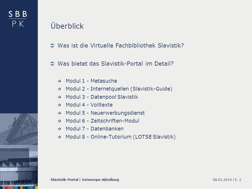 Überblick Was ist die Virtuelle Fachbibliothek Slavistik