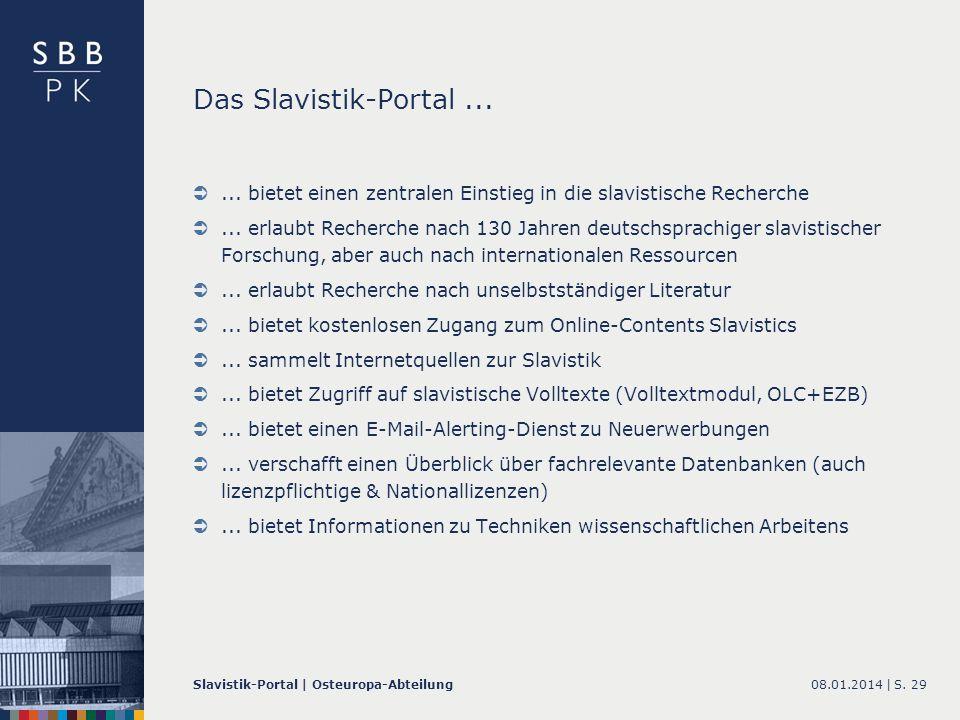 Das Slavistik-Portal ...... bietet einen zentralen Einstieg in die slavistische Recherche.
