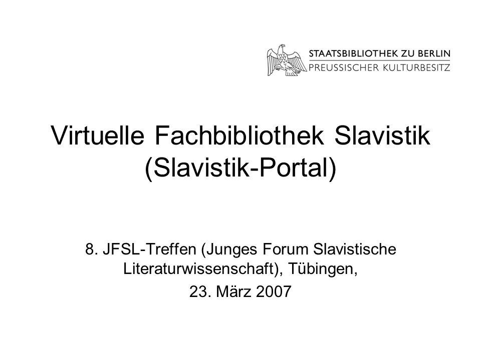Virtuelle Fachbibliothek Slavistik (Slavistik-Portal)