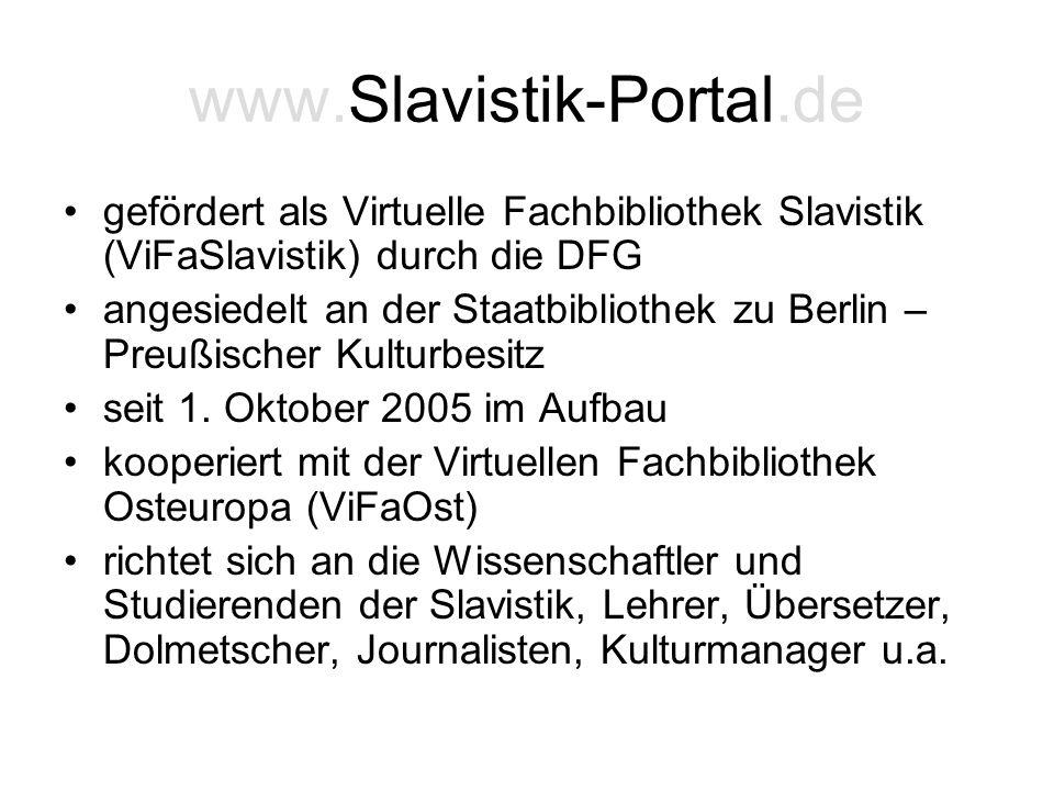 www.Slavistik-Portal.de gefördert als Virtuelle Fachbibliothek Slavistik (ViFaSlavistik) durch die DFG.