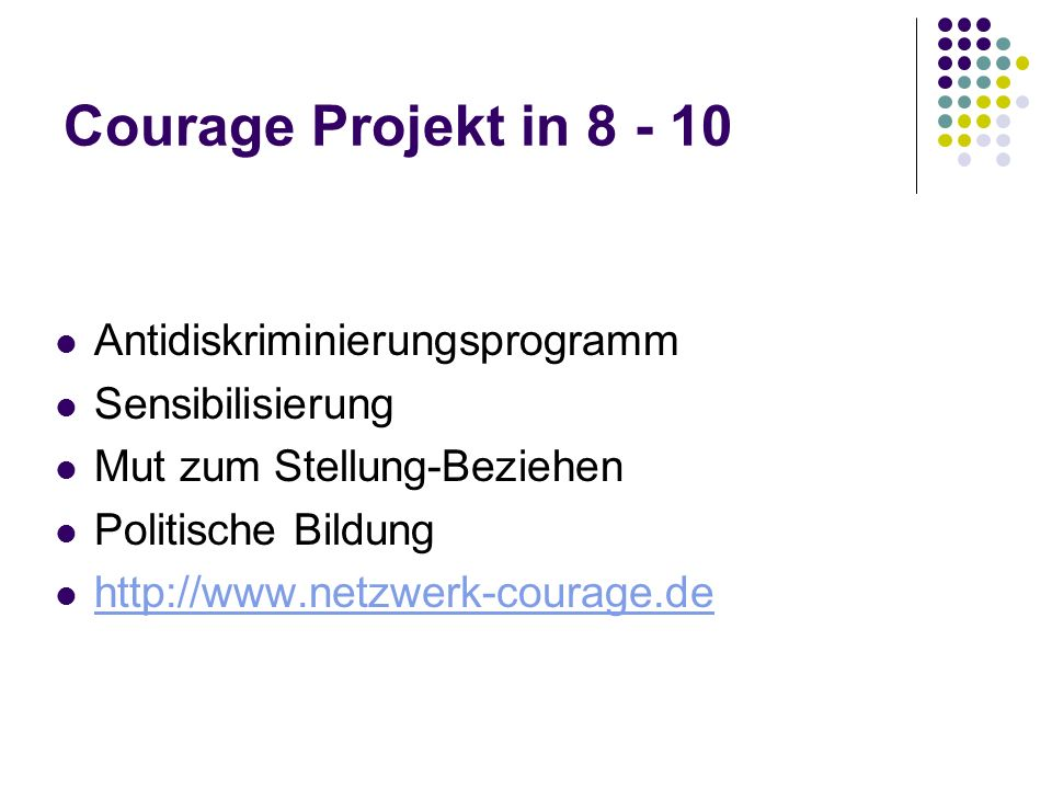 Courage Projekt in 8 - 10 Antidiskriminierungsprogramm