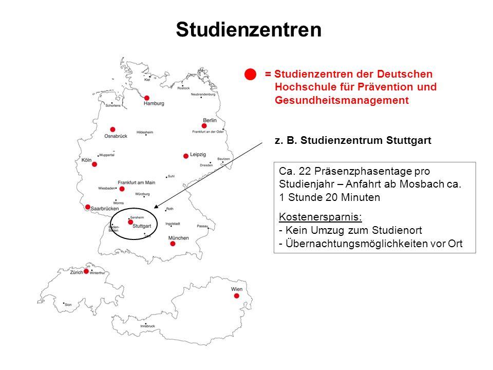 Studienzentren = Studienzentren der Deutschen Hochschule für Prävention und Gesundheitsmanagement. z. B. Studienzentrum Stuttgart.