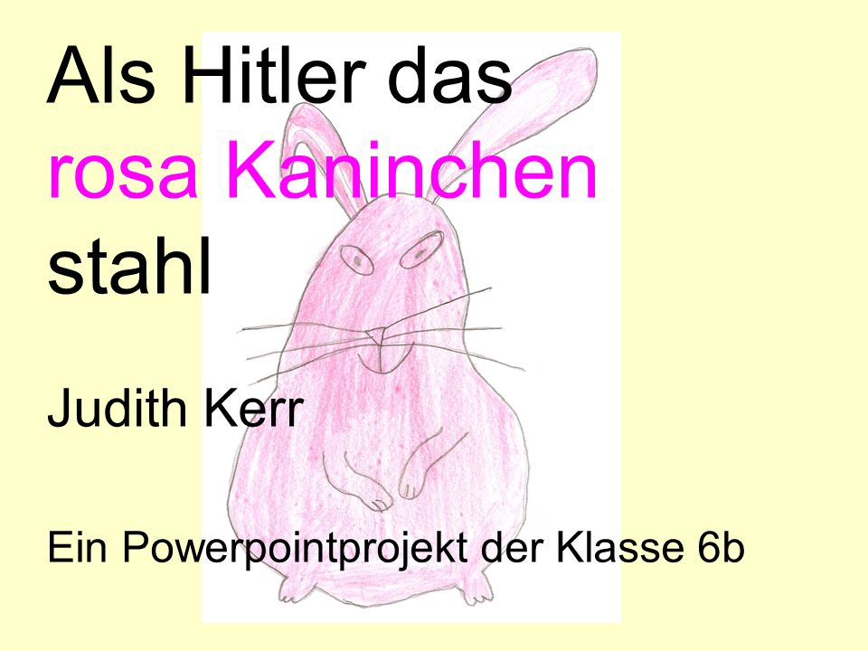 Als Hitler das rosa Kaninchen stahl Judith Kerr