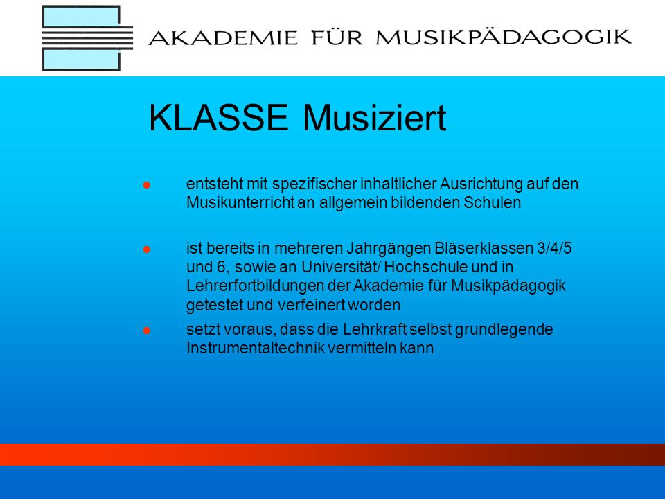 KLASSE Musiziert entsteht mit spezifischer inhaltlicher Ausrichtung auf den Musikunterricht an allgemein bildenden Schulen.