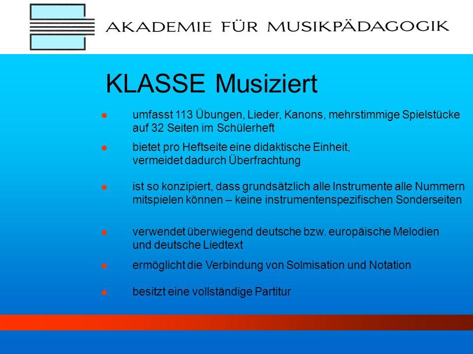 KLASSE Musiziert umfasst 113 Übungen, Lieder, Kanons, mehrstimmige Spielstücke auf 32 Seiten im Schülerheft.
