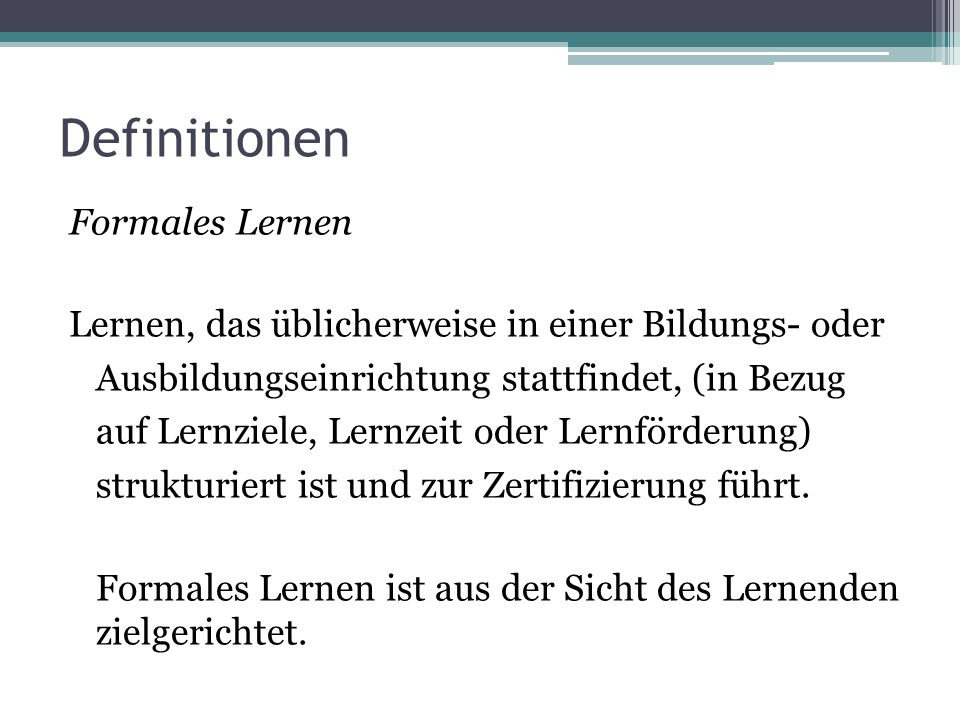 Definitionen Formales Lernen