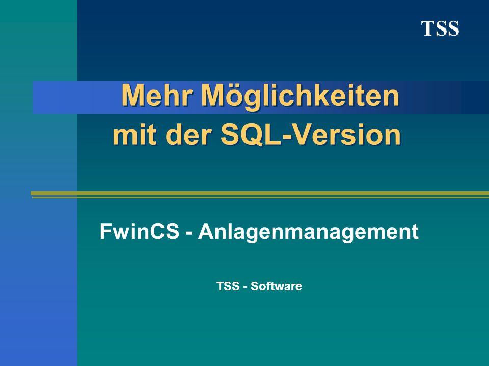 Mehr Möglichkeiten mit der SQL-Version