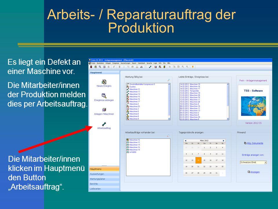 Arbeits- / Reparaturauftrag der Produktion