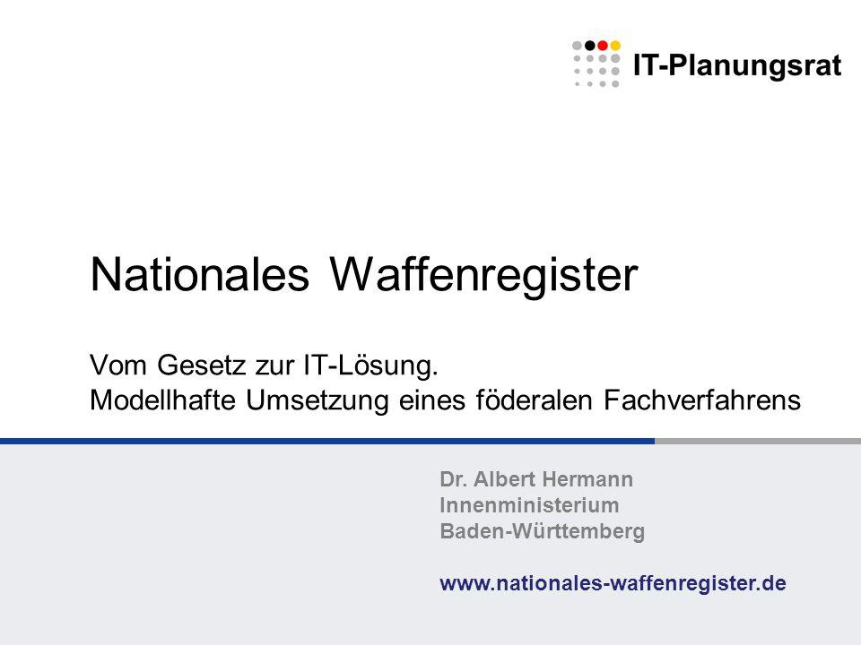 Nationales Waffenregister. Vom Gesetz zur IT-Lösung