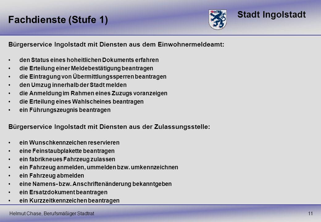 Fachdienste (Stufe 1) Bürgerservice Ingolstadt mit Diensten aus dem Einwohnermeldeamt: den Status eines hoheitlichen Dokuments erfahren.