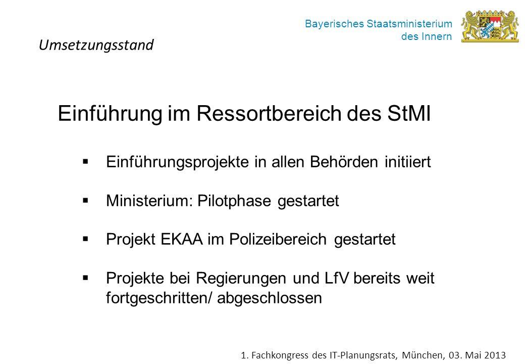 Einführung im Ressortbereich des StMI