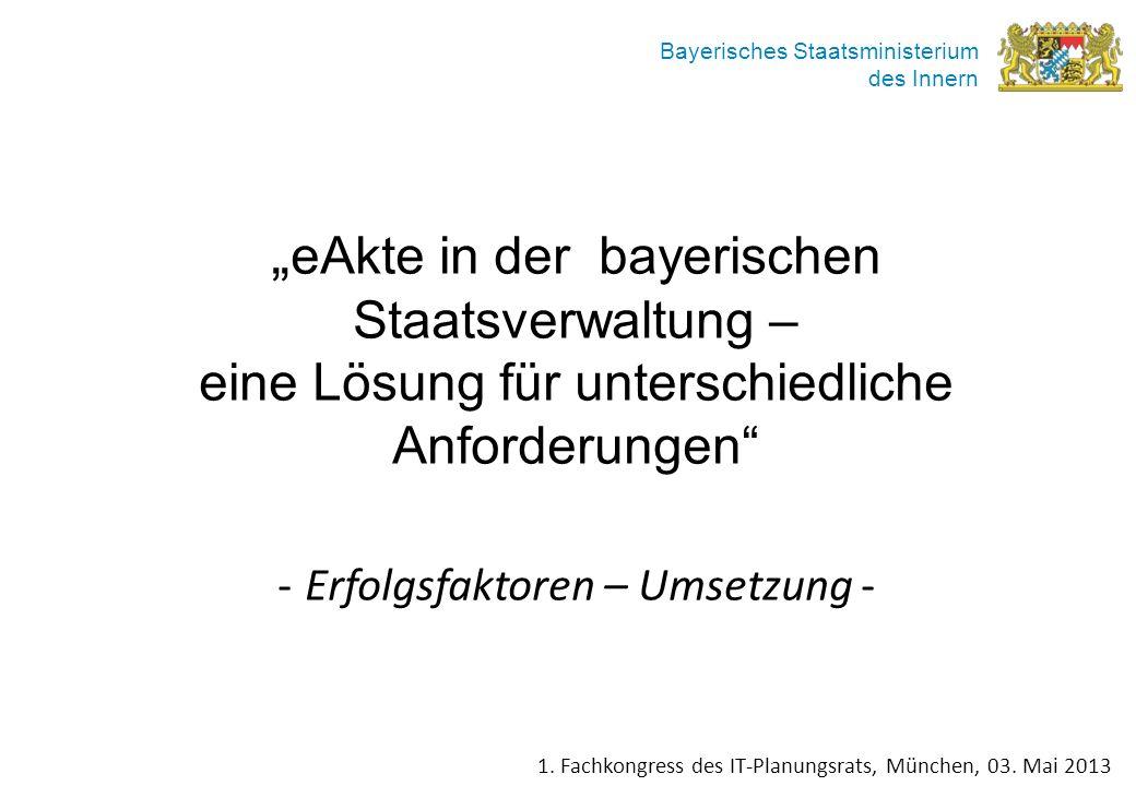 """""""eAkte in der bayerischen Staatsverwaltung –"""