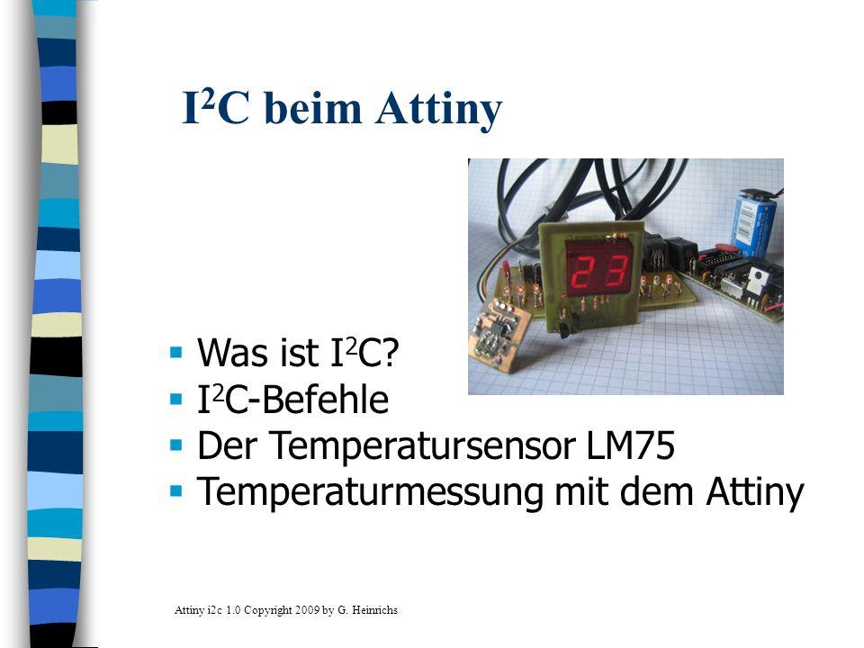I2C beim Attiny Was ist I2C I2C-Befehle Der Temperatursensor LM75