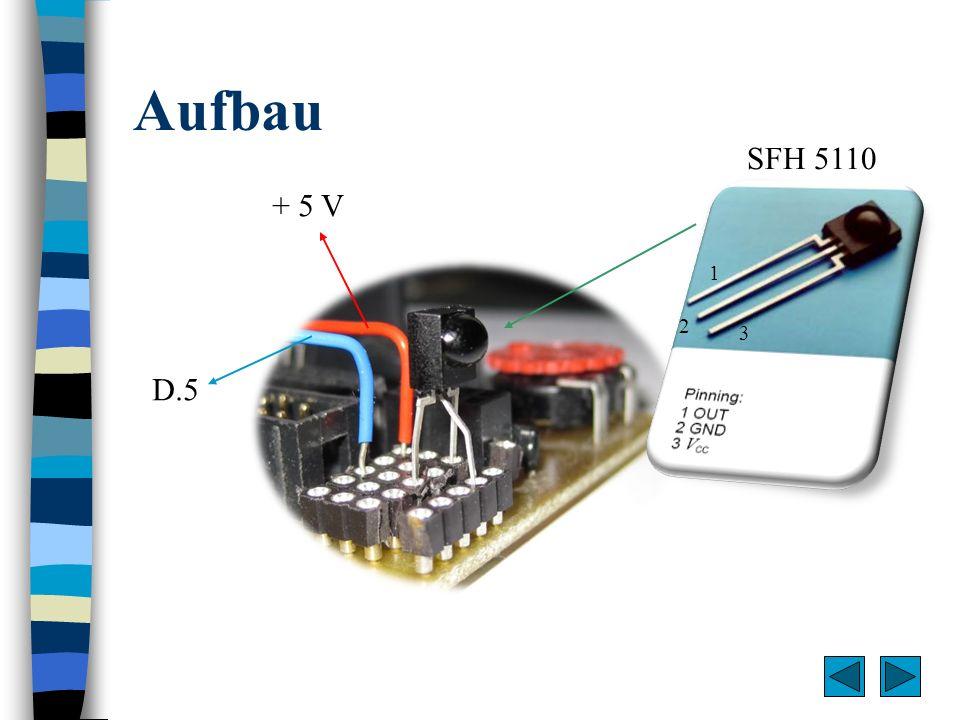 Aufbau SFH 5110 + 5 V 1 2 3 D.5