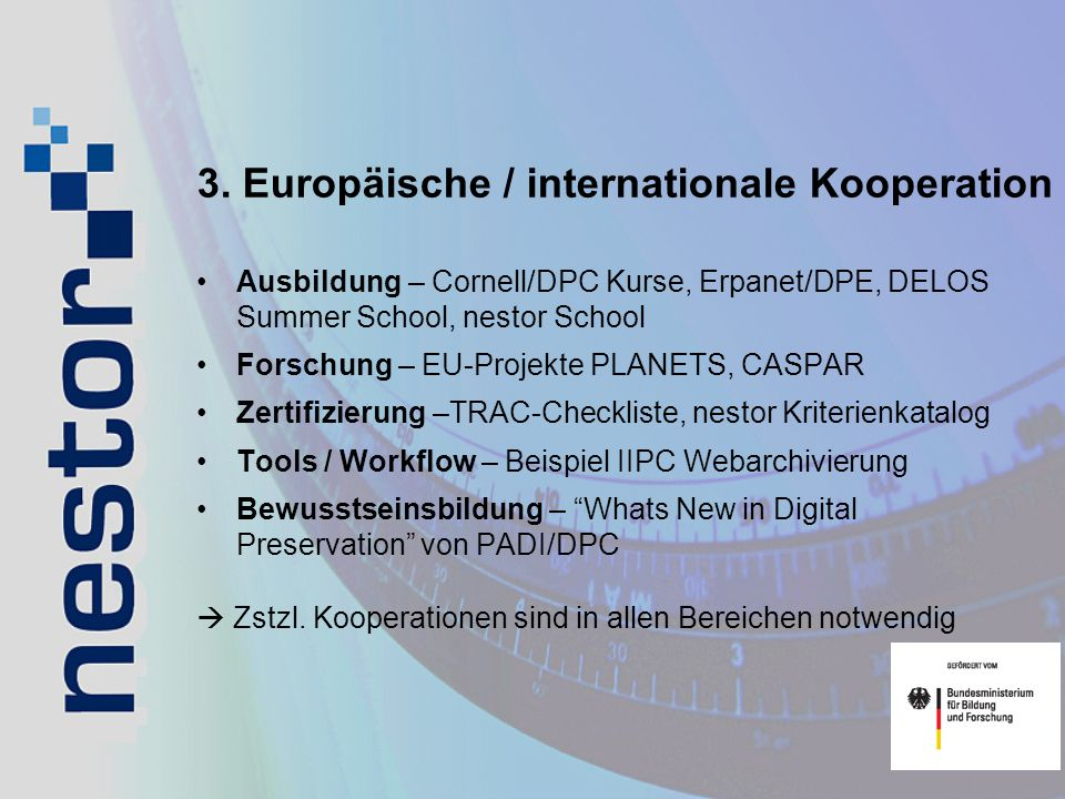 3. Europäische / internationale Kooperation