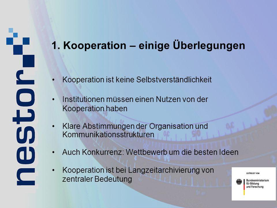 1. Kooperation – einige Überlegungen