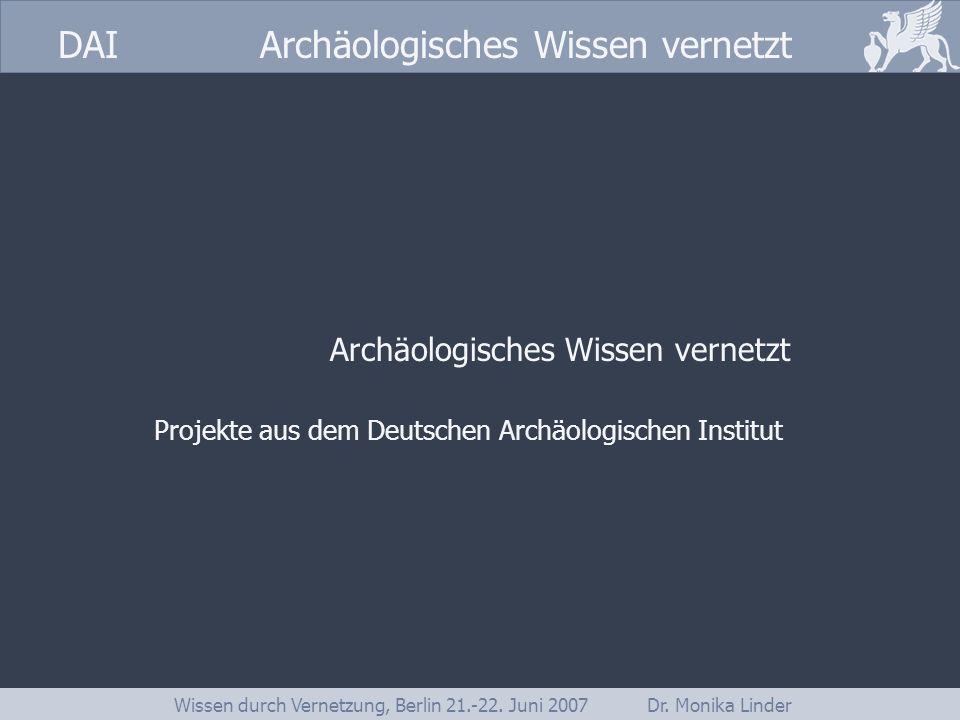 Archäologisches Wissen vernetzt