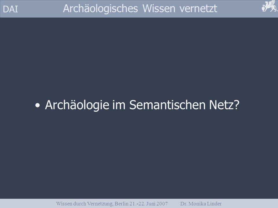Archäologie im Semantischen Netz