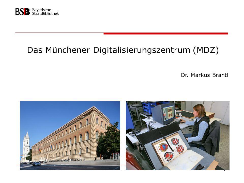 Das Münchener Digitalisierungszentrum (MDZ)