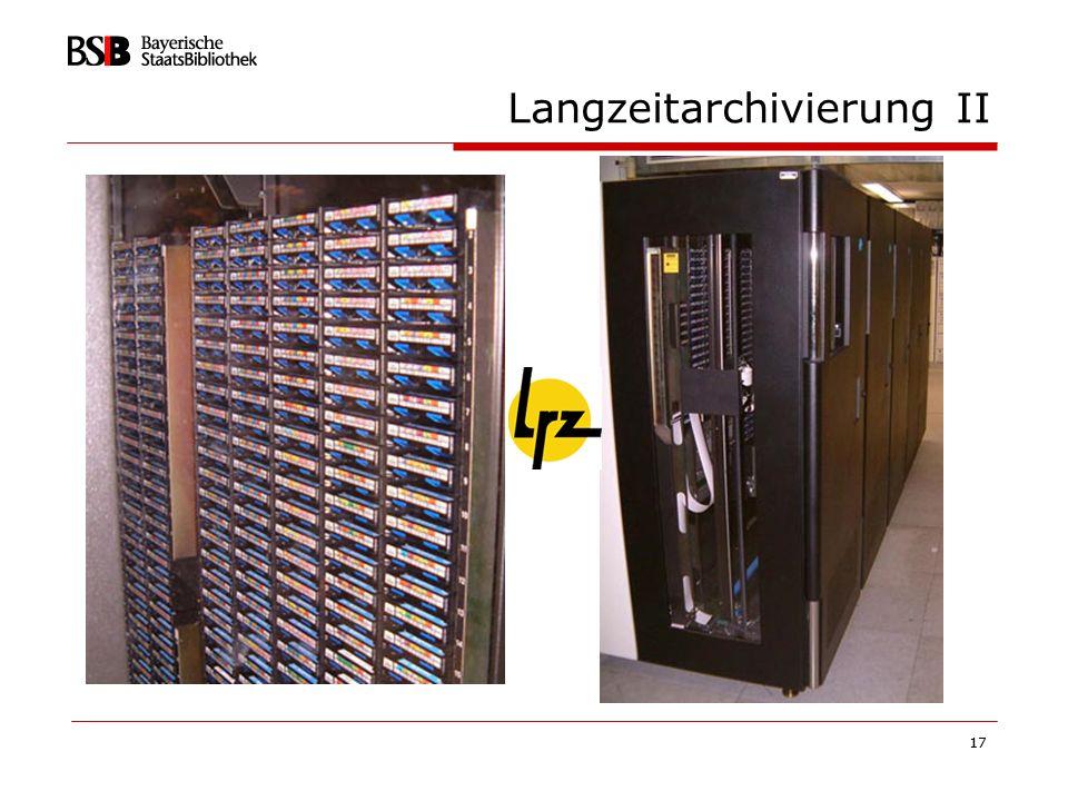 Langzeitarchivierung II