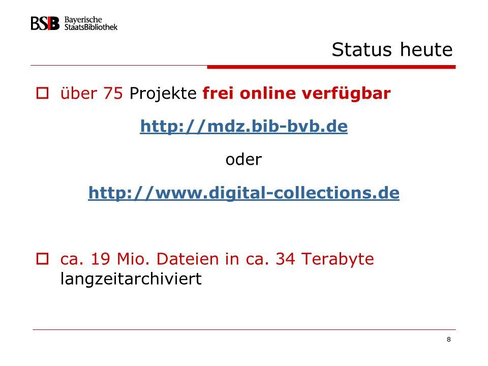 Status heute über 75 Projekte frei online verfügbar
