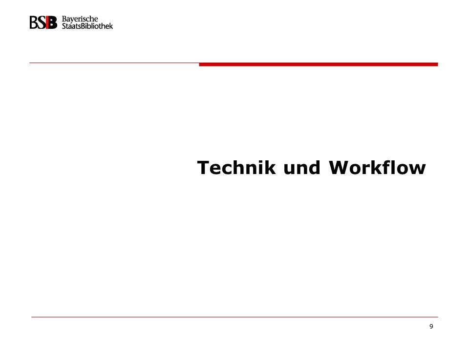Technik und Workflow 9 9
