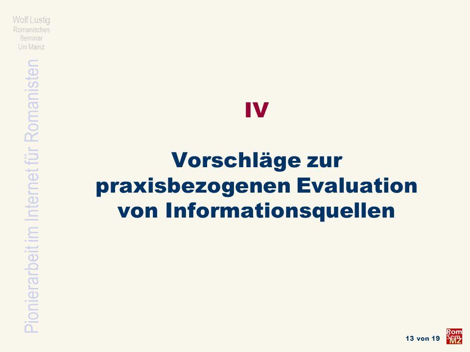 IV Vorschläge zur praxisbezogenen Evaluation von Informationsquellen