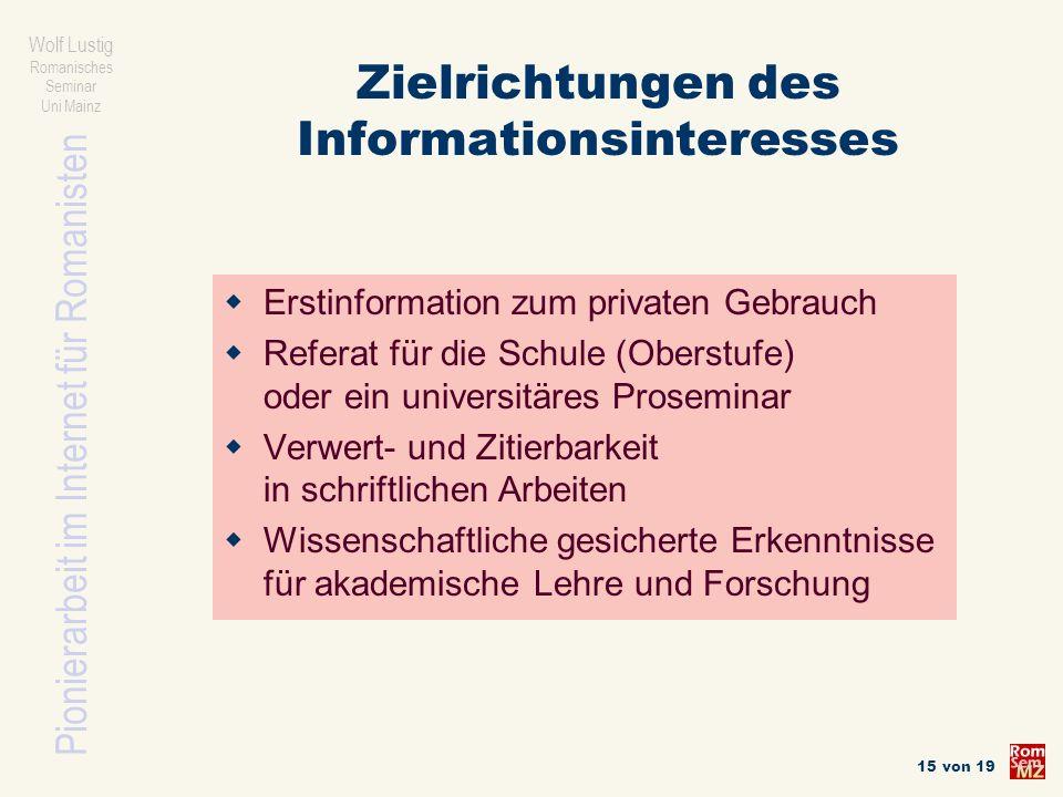 Zielrichtungen des Informationsinteresses