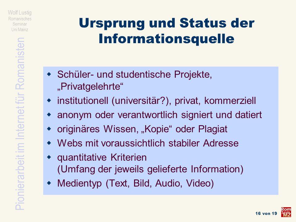 Ursprung und Status der Informationsquelle