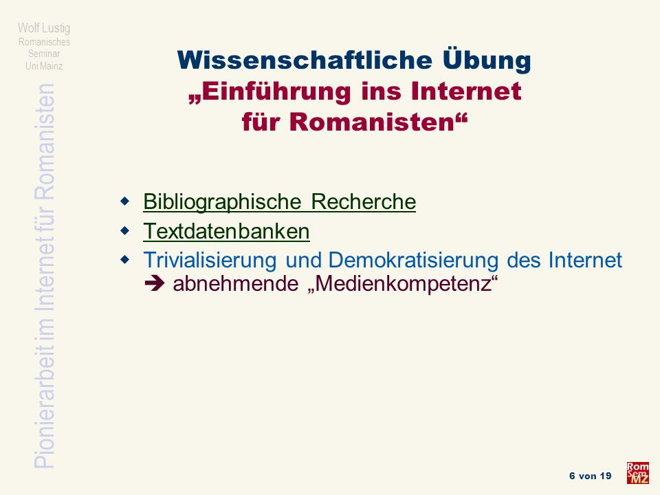 """Wissenschaftliche Übung """"Einführung ins Internet für Romanisten"""