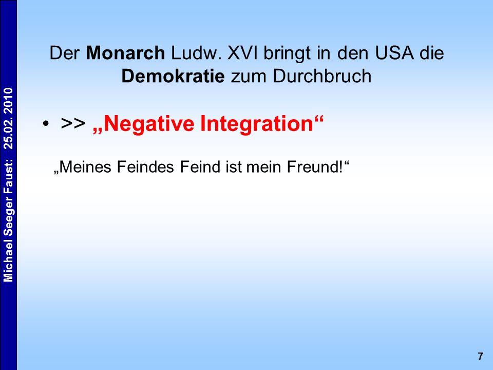 Der Monarch Ludw. XVI bringt in den USA die Demokratie zum Durchbruch