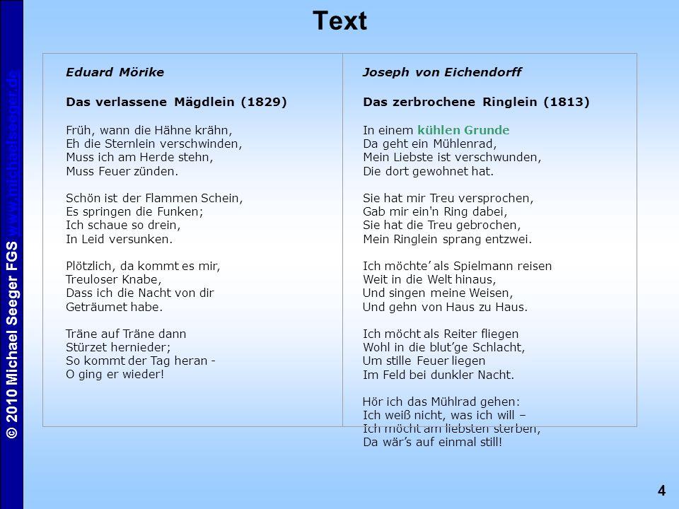 Text Eduard Mörike Das verlassene Mägdlein (1829)