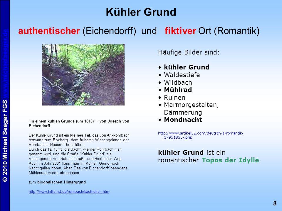 Kühler Grund authentischer (Eichendorff) und fiktiver Ort (Romantik)