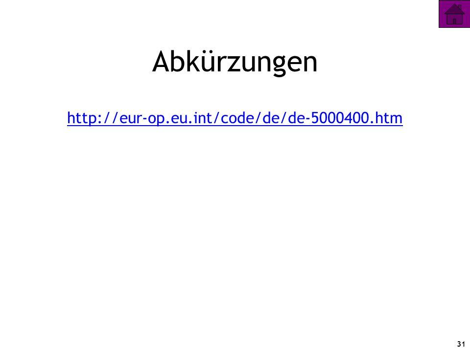 Abkürzungen http://eur-op.eu.int/code/de/de-5000400.htm