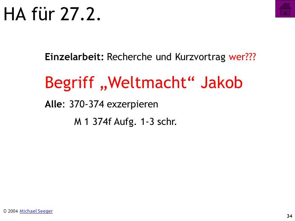"""HA für 27.2. Begriff """"Weltmacht Jakob"""