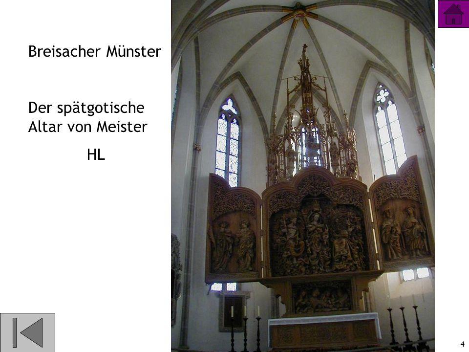 Breisacher Münster Der spätgotische Altar von Meister HL