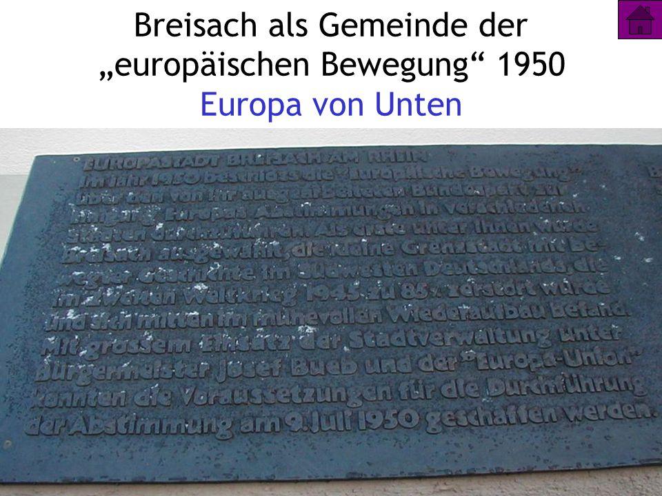 """Breisach als Gemeinde der """"europäischen Bewegung 1950 Europa von Unten"""
