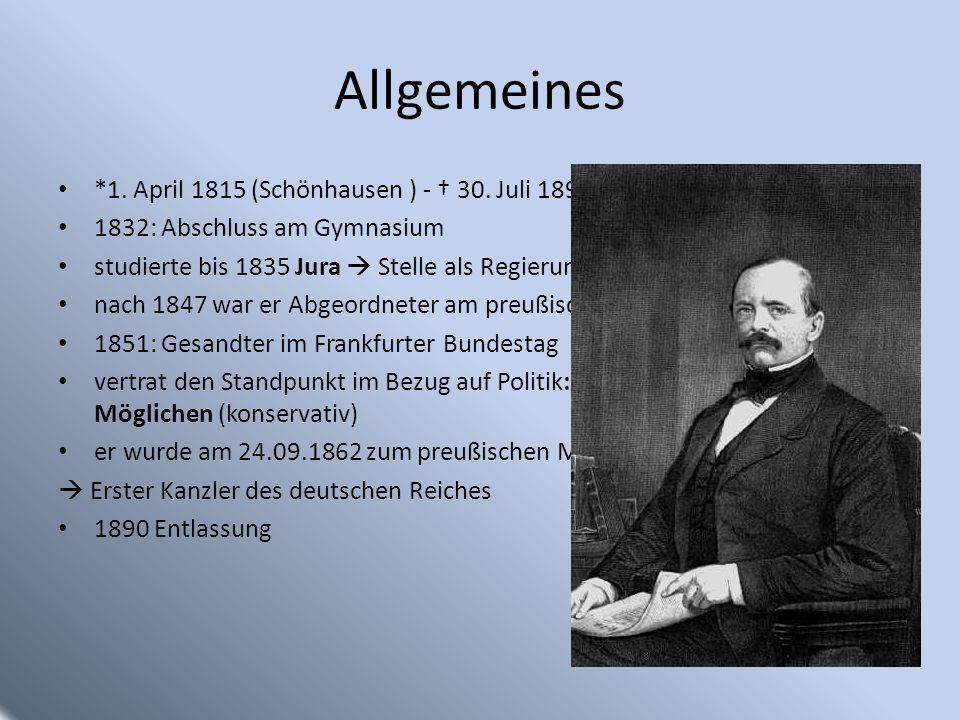 Allgemeines *1. April 1815 (Schönhausen ) - † 30. Juli 1898