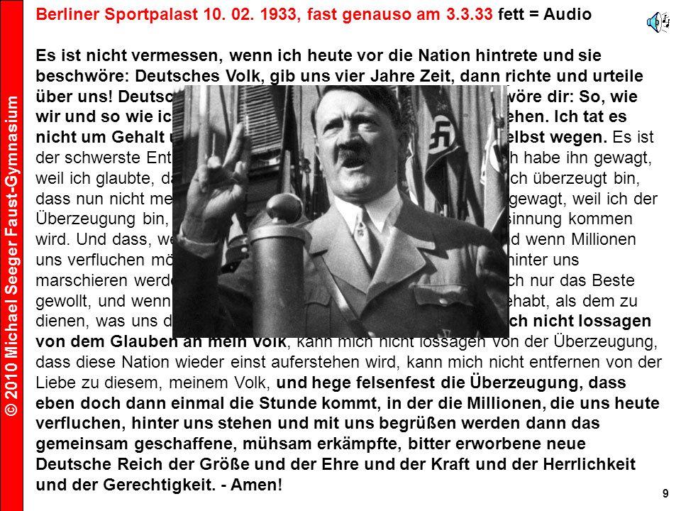 Berliner Sportpalast 10. 02. 1933, fast genauso am 3.3.33 fett = Audio