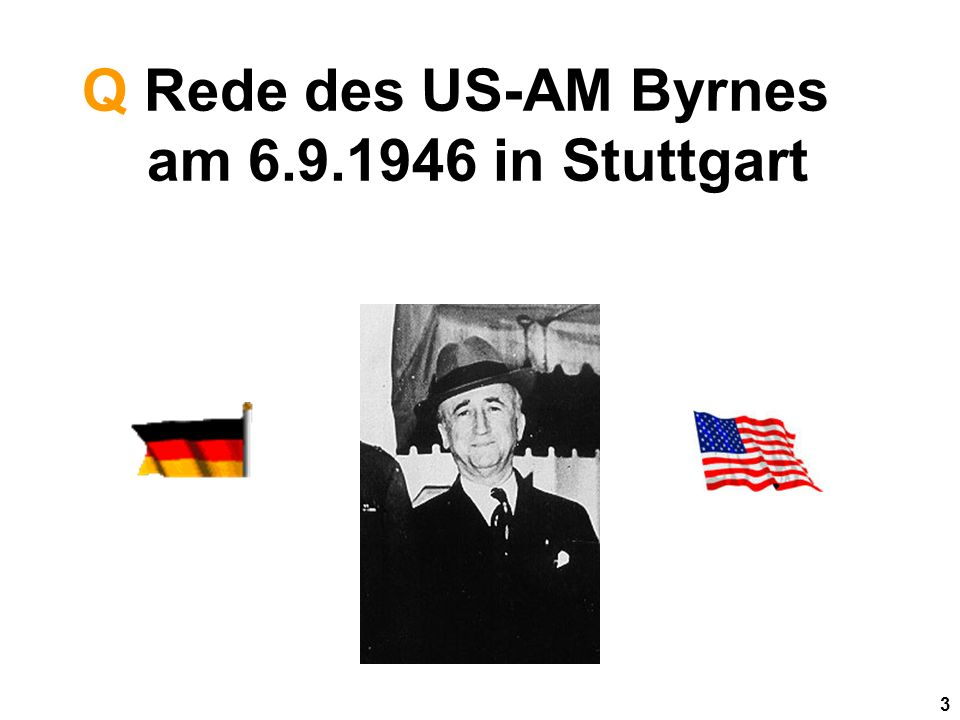 Q Rede des US-AM Byrnes am in Stuttgart