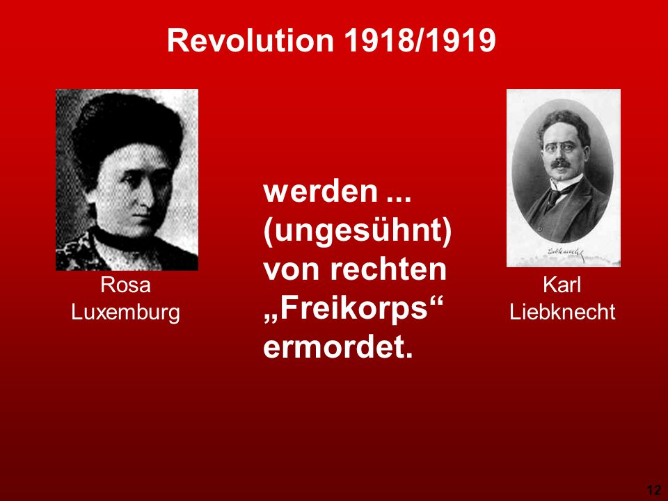 """werden ... (ungesühnt) von rechten """"Freikorps ermordet."""