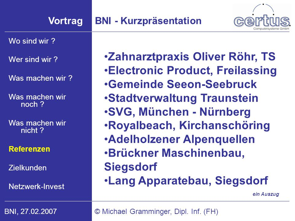 Zahnarztpraxis Oliver Röhr, TS Electronic Product, Freilassing