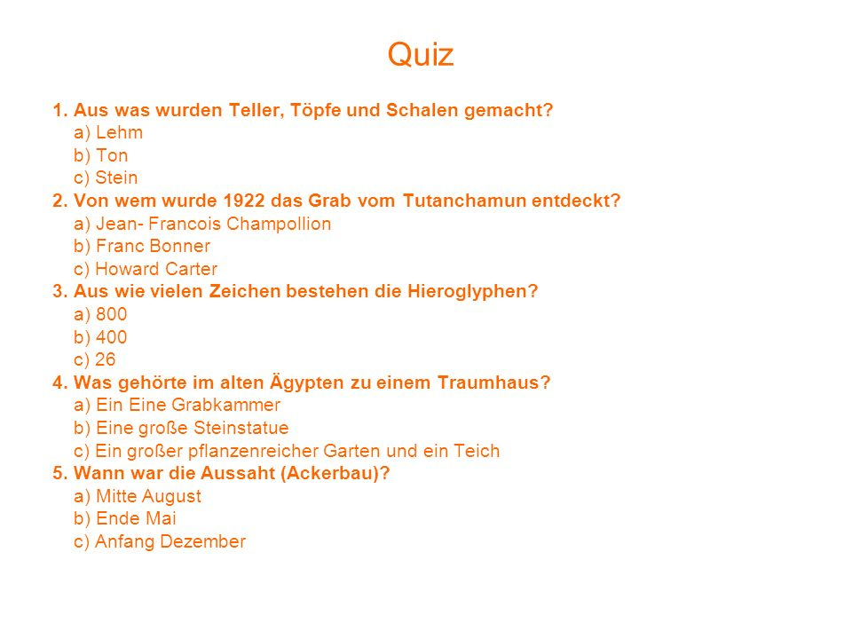 Quiz 1. Aus was wurden Teller, Töpfe und Schalen gemacht a) Lehm