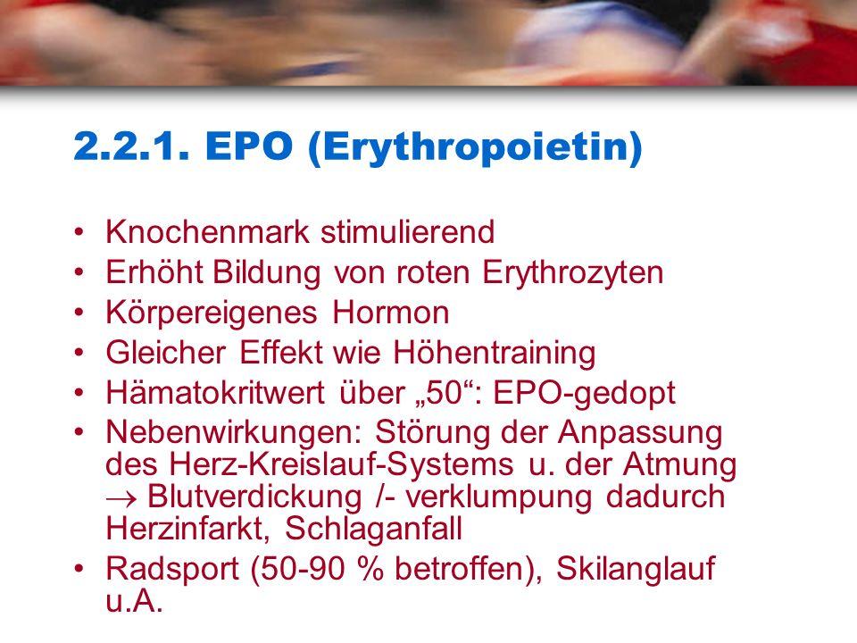 2.2.1. EPO (Erythropoietin) Knochenmark stimulierend