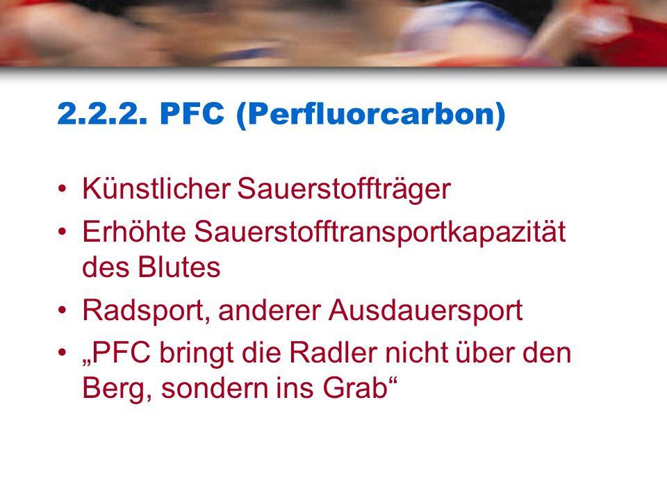 2.2.2. PFC (Perfluorcarbon) Künstlicher Sauerstoffträger