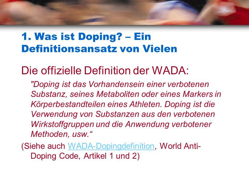 1. Was ist Doping – Ein Definitionsansatz von Vielen