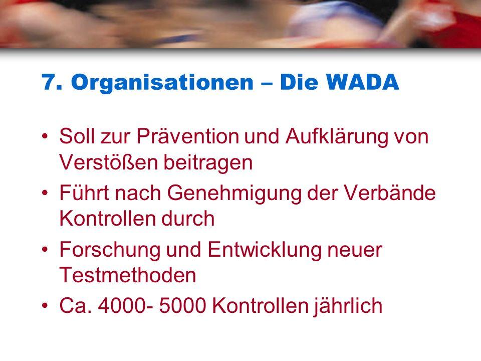 7. Organisationen – Die WADA
