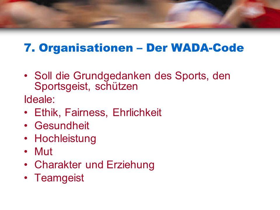 7. Organisationen – Der WADA-Code