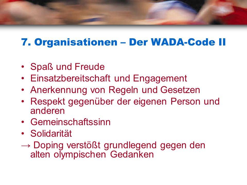 7. Organisationen – Der WADA-Code II