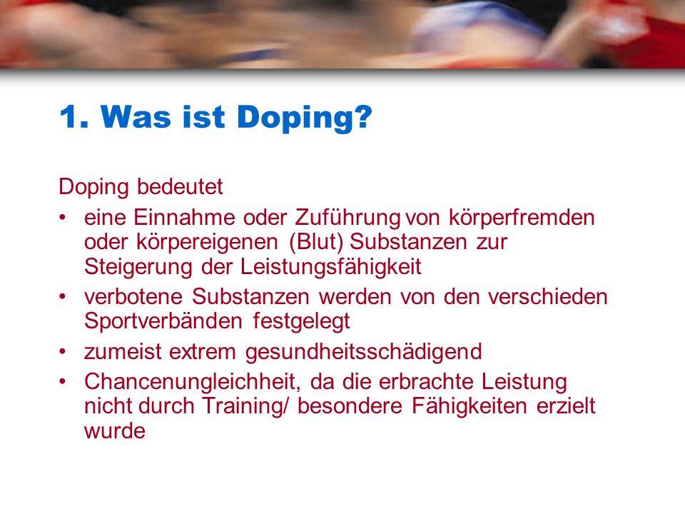 1. Was ist Doping Doping bedeutet